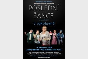 """Divadelní představení """"POSLEDNÍ ŠANCE"""" v pátek 16. března od 19:30 hod"""